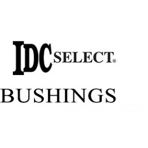 IDC Select Bushings